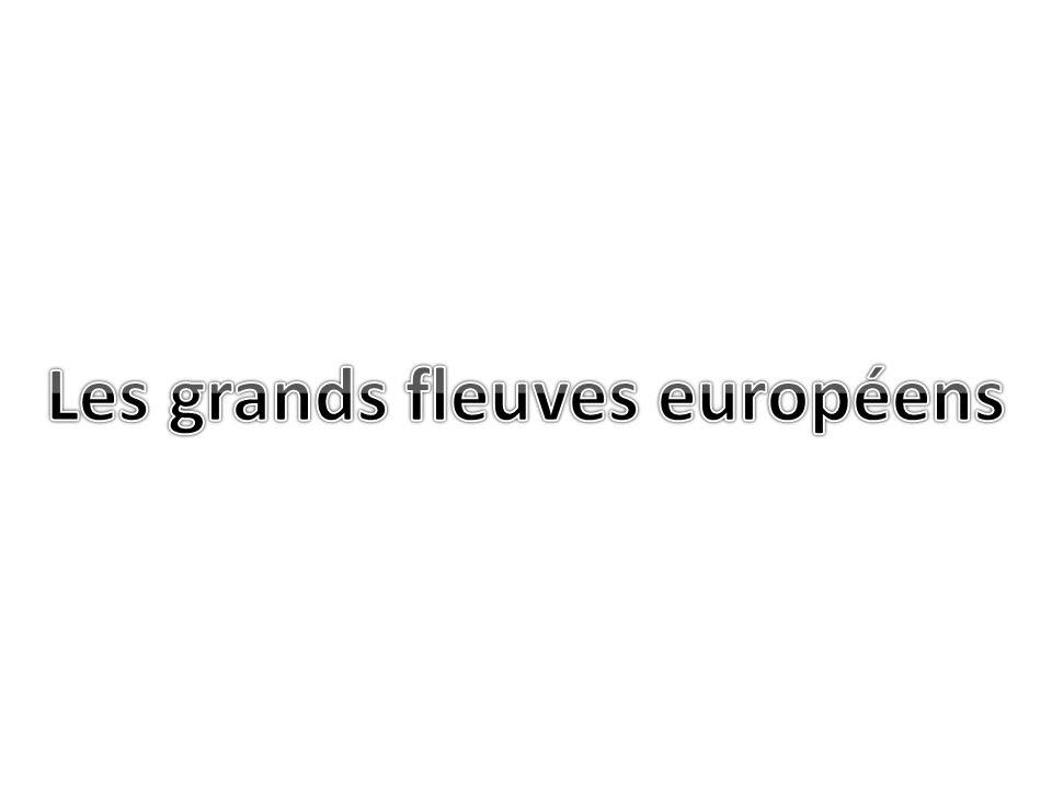 Les grands fleuves européens