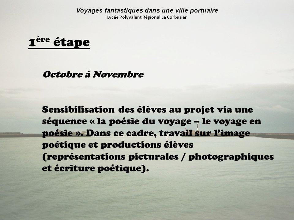 1ère étape Octobre à Novembre