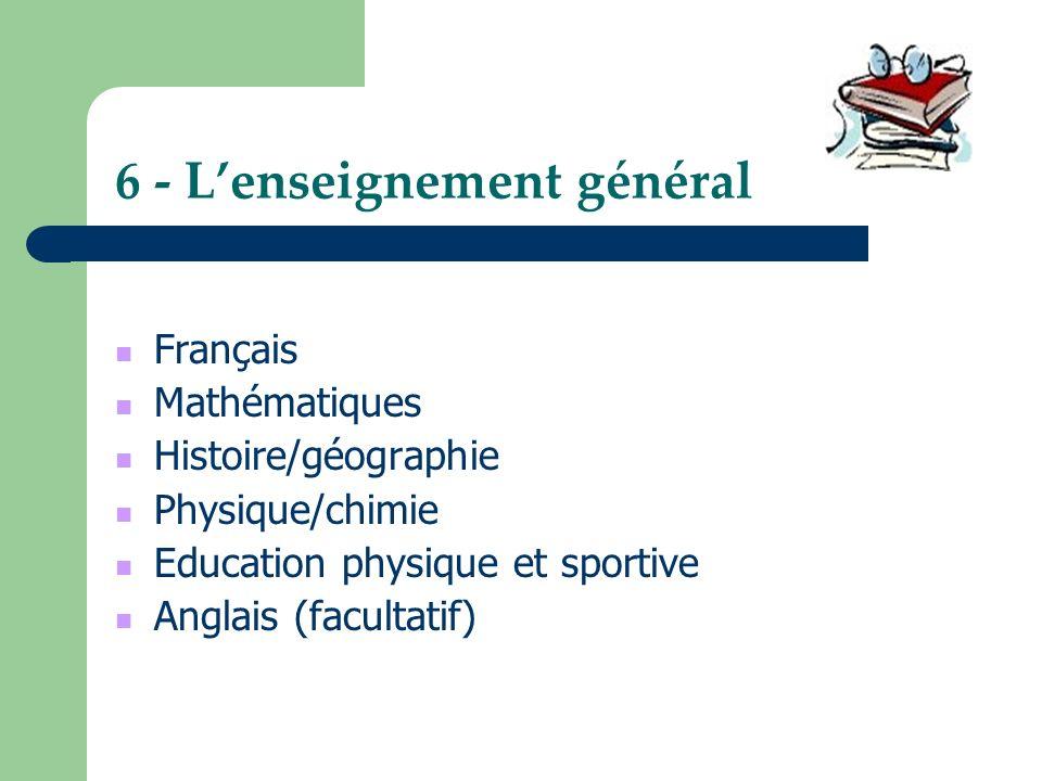 6 - L'enseignement général