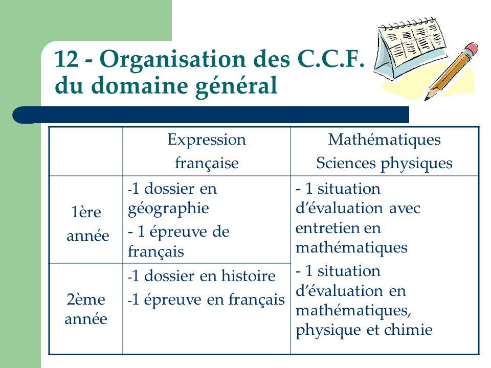 12 - Organisation des C.C.F. du domaine général