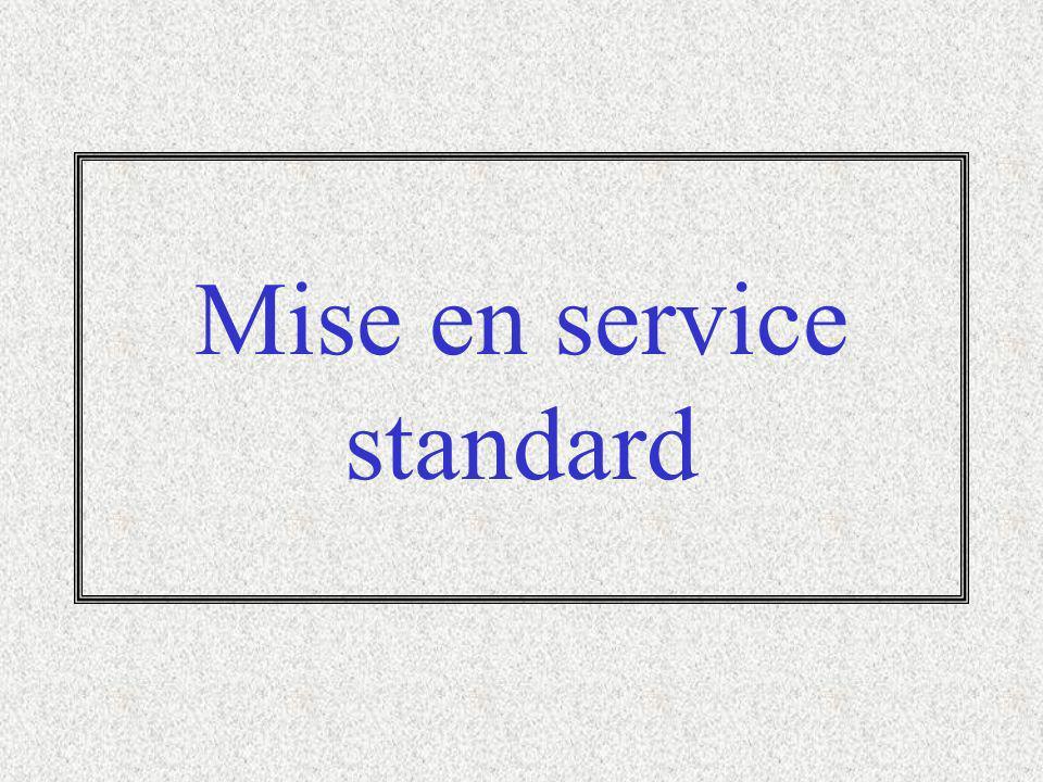 Mise en service standard