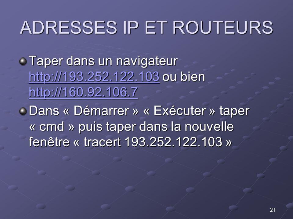 ADRESSES IP ET ROUTEURS