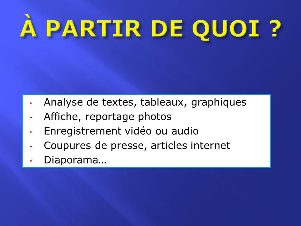À PARTIR DE QUOI Analyse de textes, tableaux, graphiques