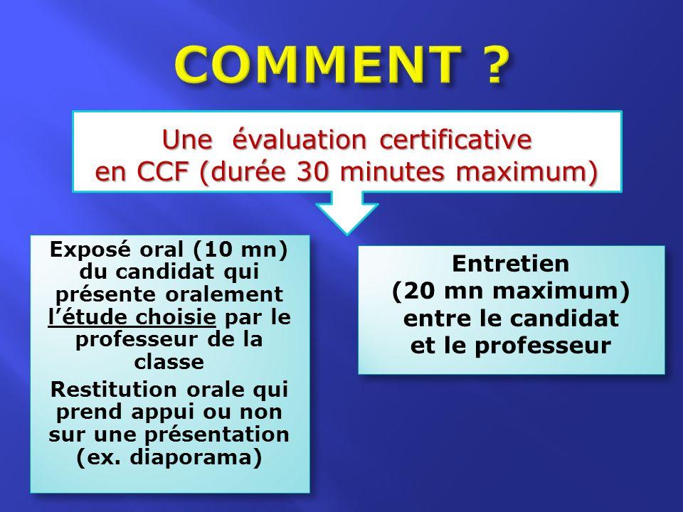 COMMENT Une évaluation certificative en CCF (durée 30 minutes maximum)