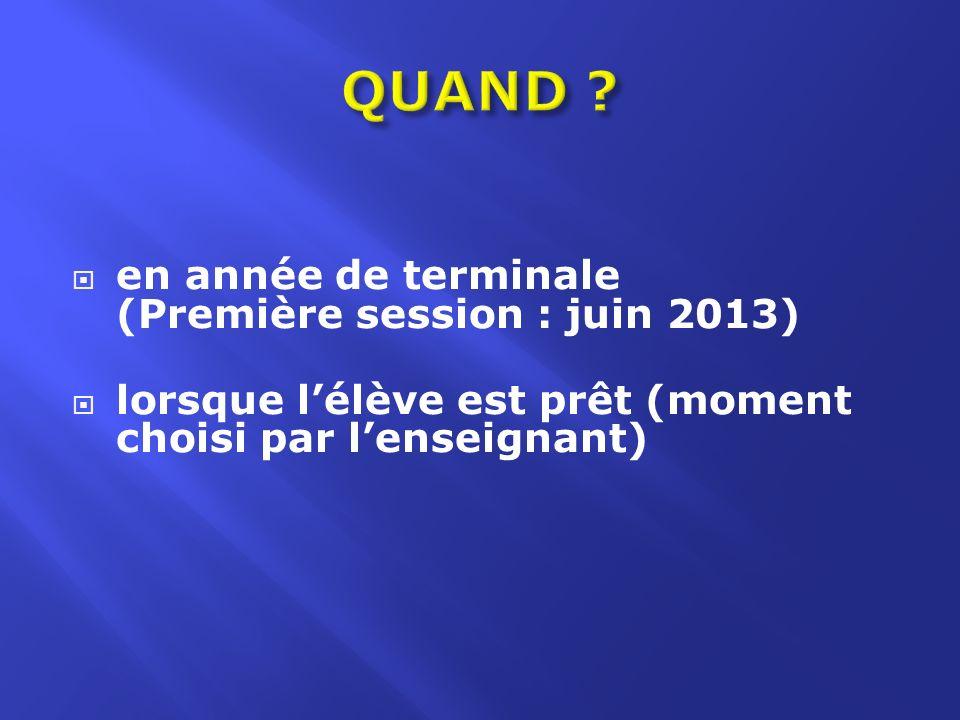 QUAND en année de terminale (Première session : juin 2013)