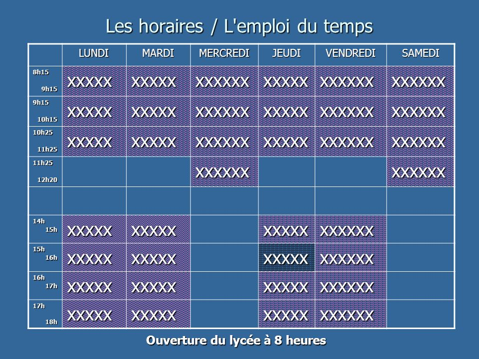 Les horaires / L emploi du temps