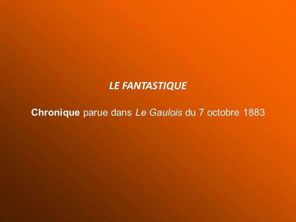 Chronique parue dans Le Gaulois du 7 octobre 1883