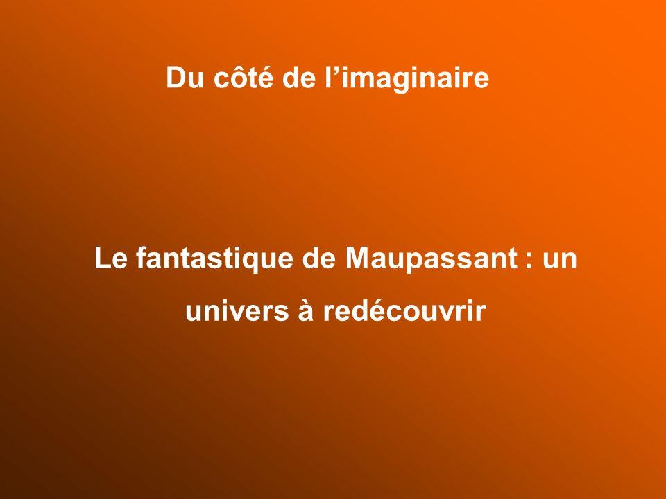 Le fantastique de Maupassant : un univers à redécouvrir