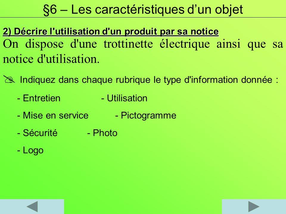 §6 – Les caractéristiques d'un objet