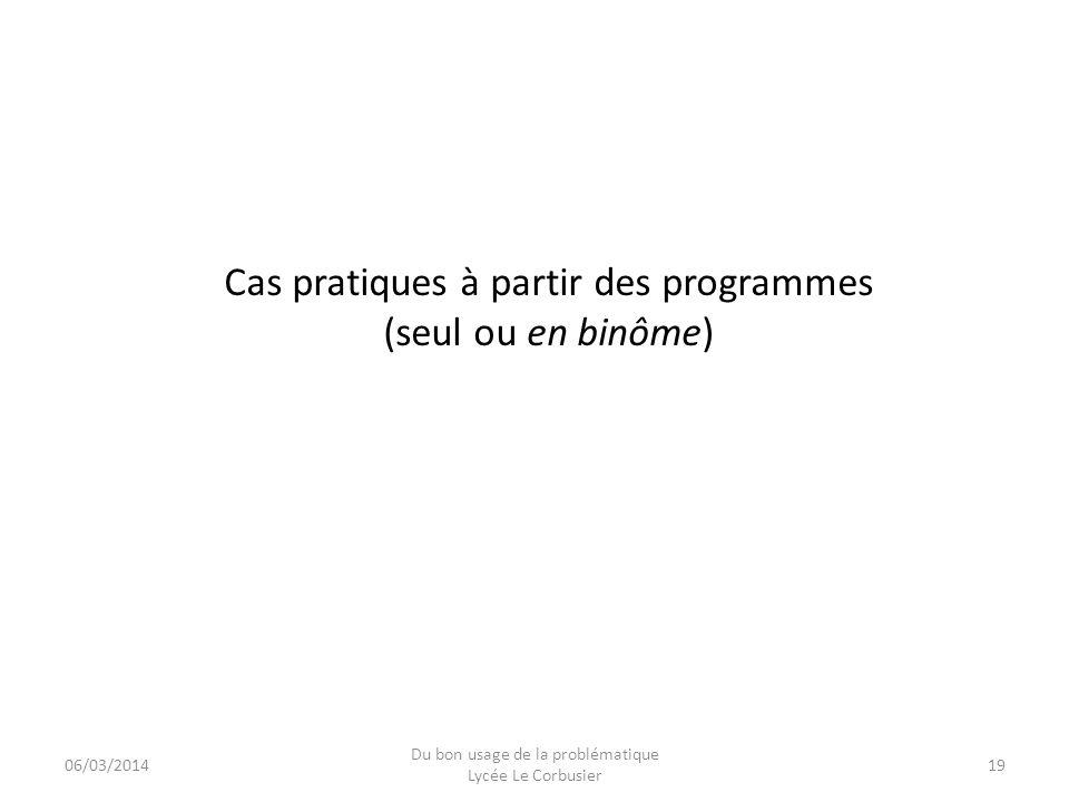 Cas pratiques à partir des programmes (seul ou en binôme)