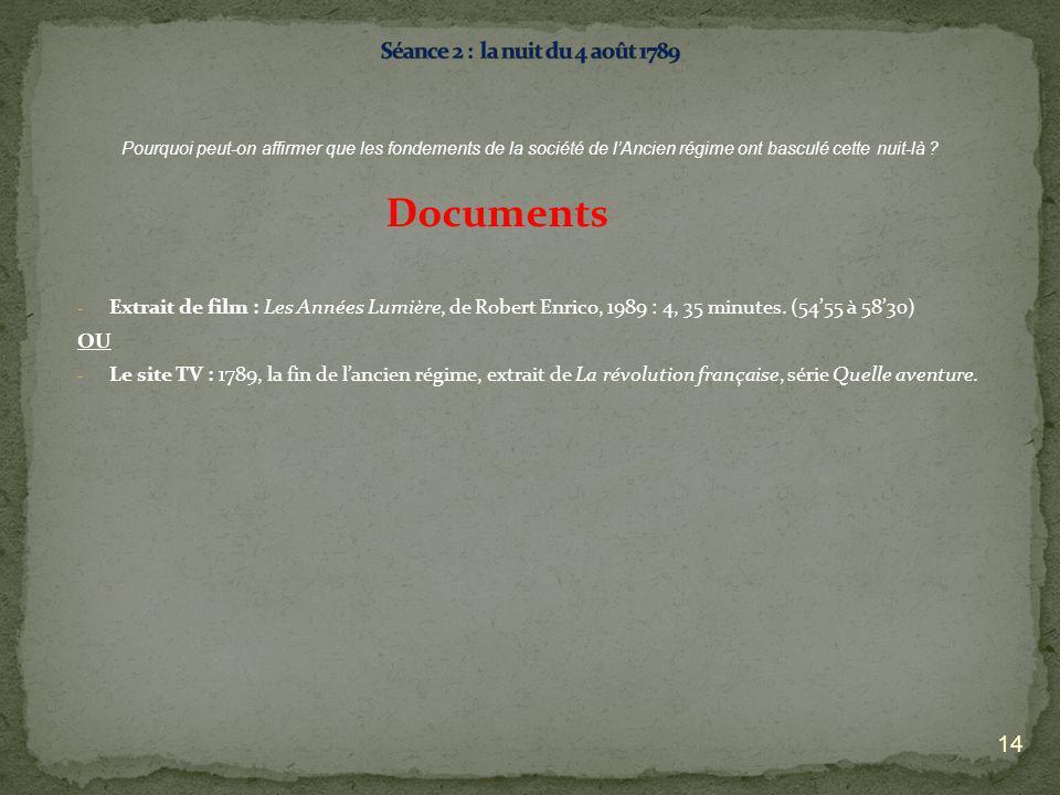 Documents Séance 2 : la nuit du 4 août 1789