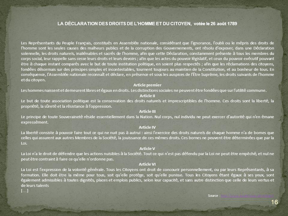 LA DÉCLARATION DES DROITS DE L'HOMME ET DU CITOYEN, votée le 26 août 1789