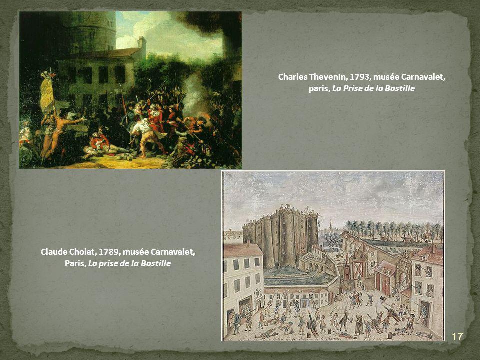 Claude Cholat, 1789, musée Carnavalet, Paris, La prise de la Bastille
