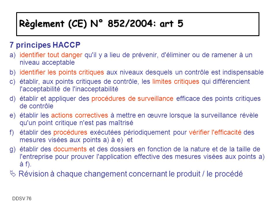 Règlement (CE) N° 852/2004: art 5