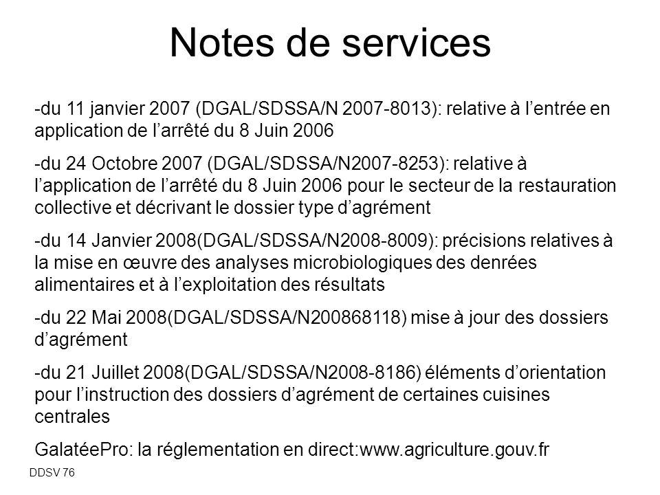 Notes de services -du 11 janvier 2007 (DGAL/SDSSA/N 2007-8013): relative à l'entrée en application de l'arrêté du 8 Juin 2006.