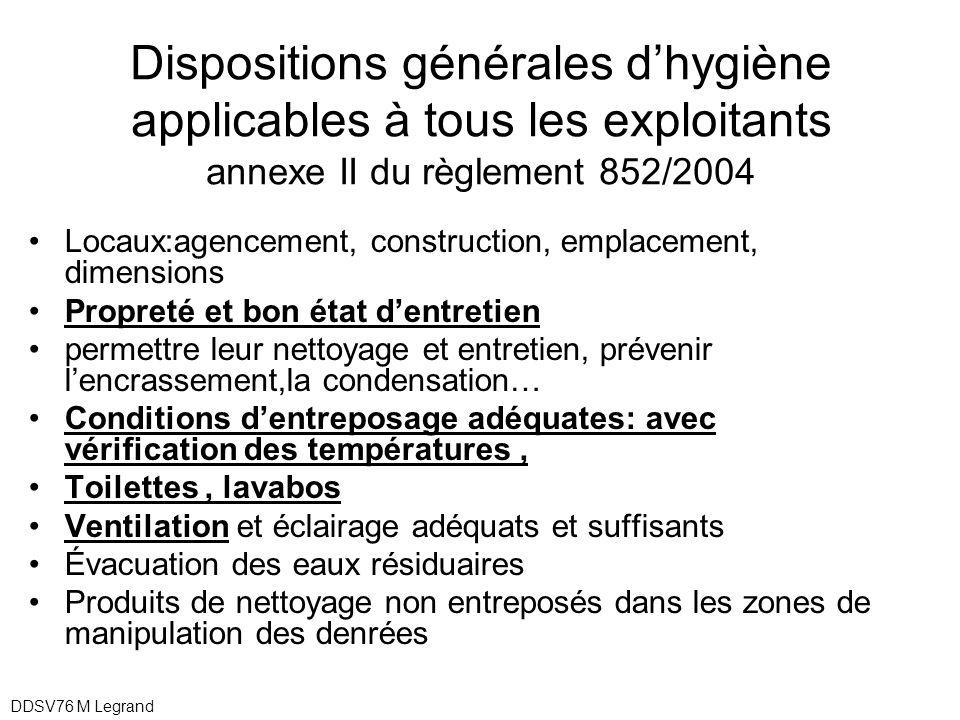 Dispositions générales d'hygiène applicables à tous les exploitants annexe II du règlement 852/2004