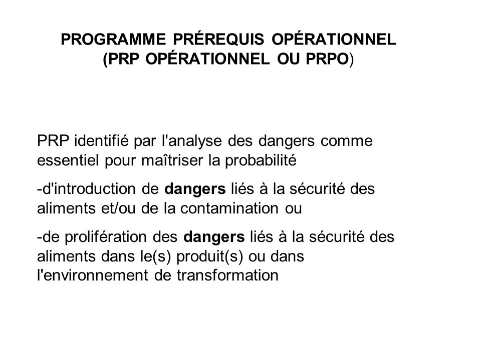 PROGRAMME PRÉREQUIS OPÉRATIONNEL (PRP OPÉRATIONNEL OU PRPO)