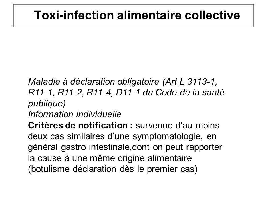 Toxi-infection alimentaire collective
