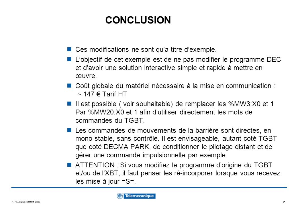 CONCLUSION Ces modifications ne sont qu'a titre d'exemple.
