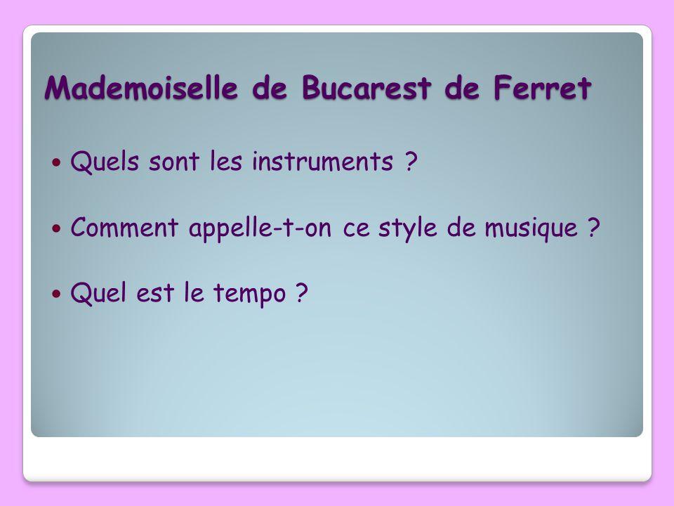 Mademoiselle de Bucarest de Ferret