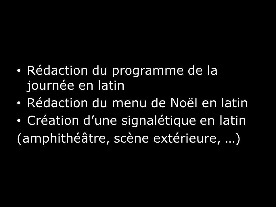 Rédaction du programme de la journée en latin