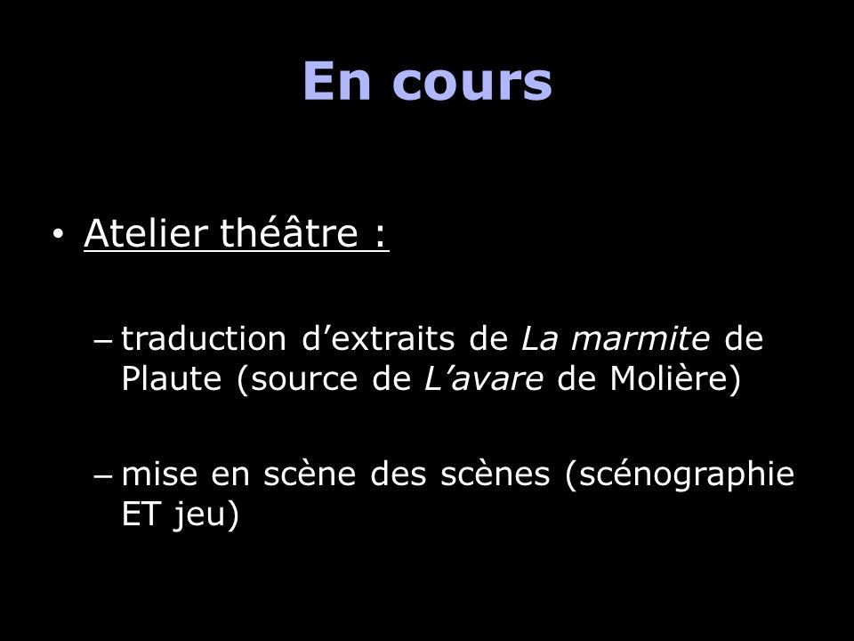 En cours Atelier théâtre :