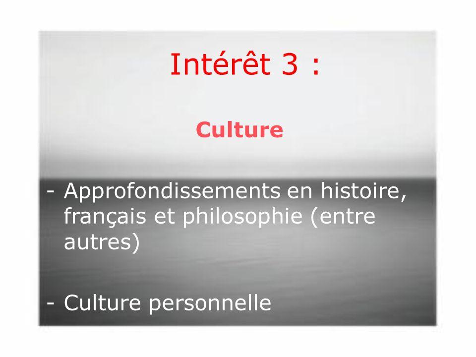 Intérêt 3 : Culture.
