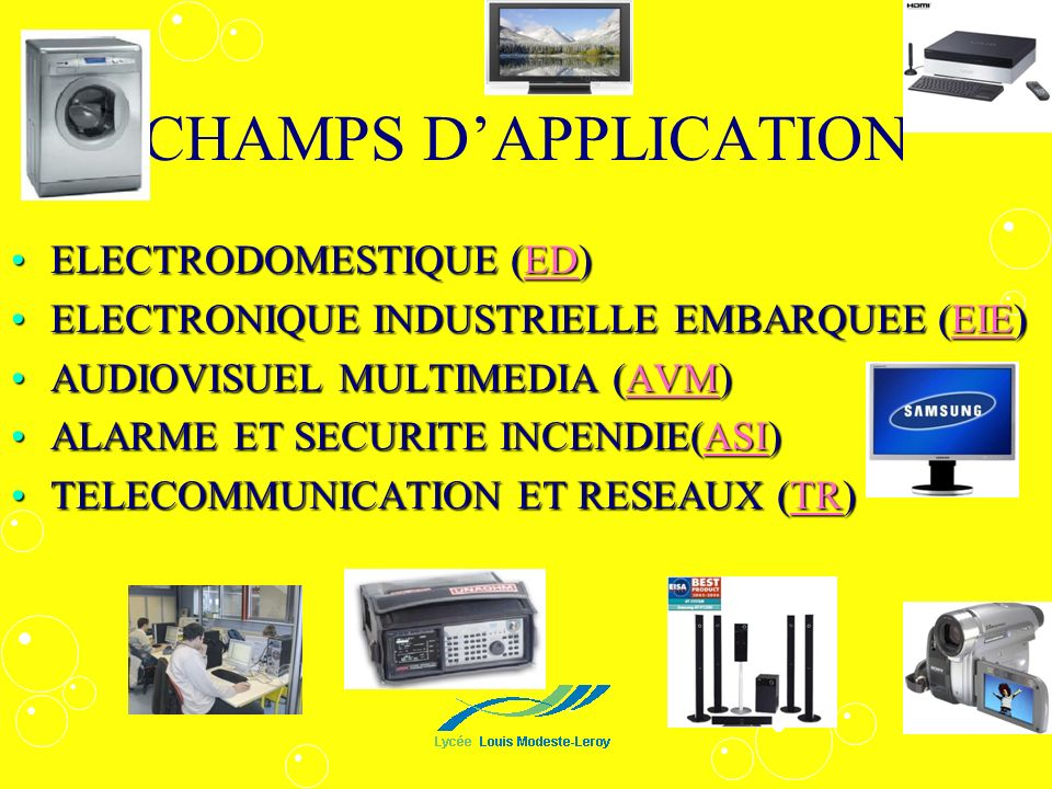 CHAMPS D'APPLICATION ELECTRODOMESTIQUE (ED)