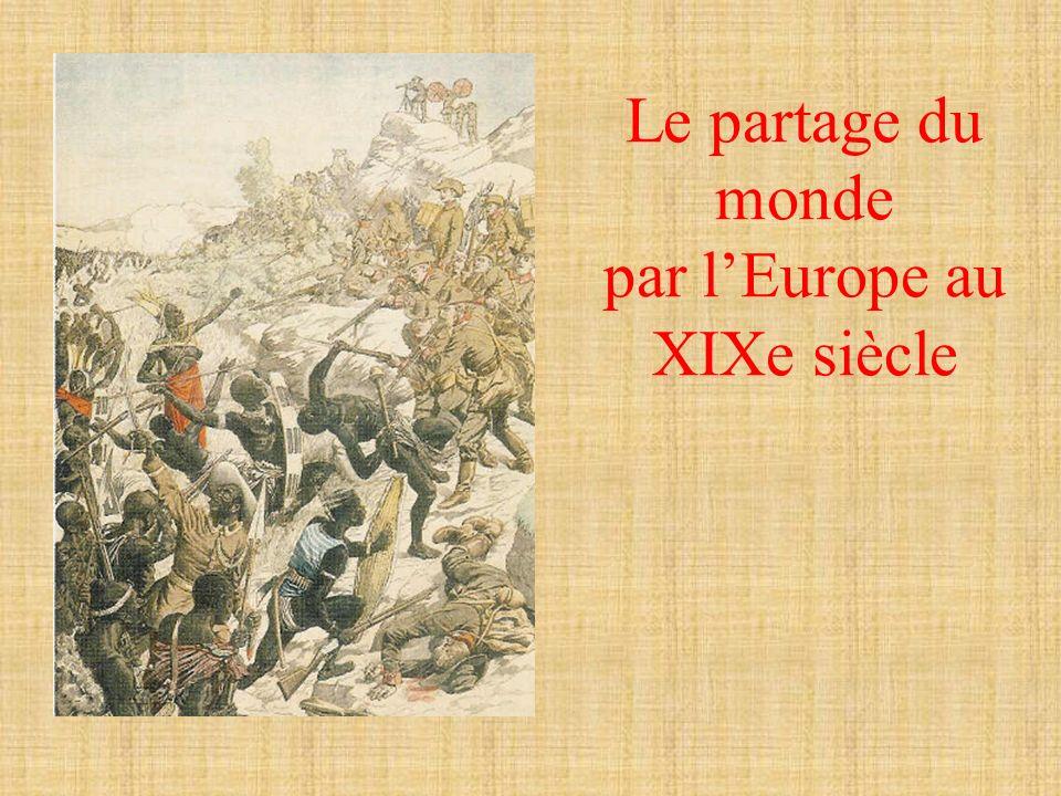 Le partage du monde par l'Europe au XIXe siècle