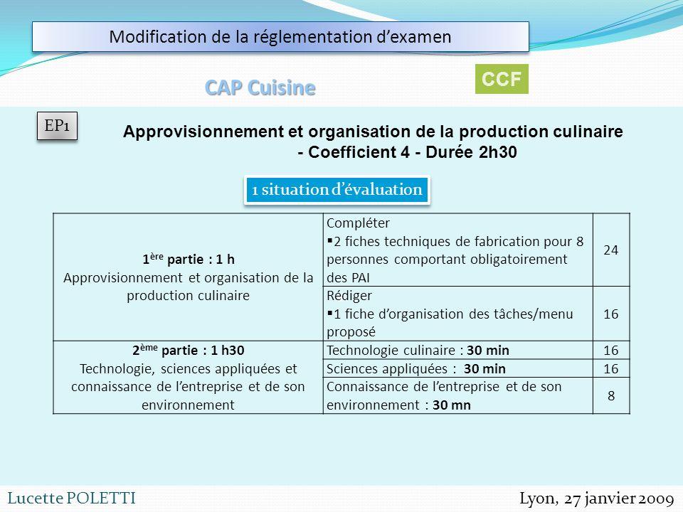 CAP Cuisine Modification de la réglementation d'examen CCF EP1