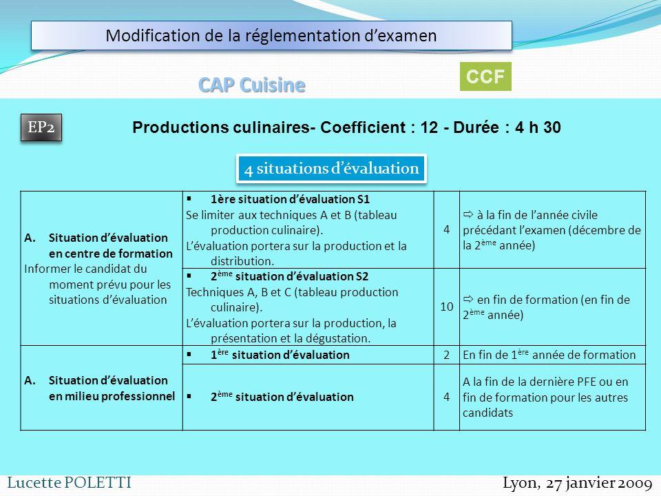 Productions culinaires- Coefficient : 12 - Durée : 4 h 30