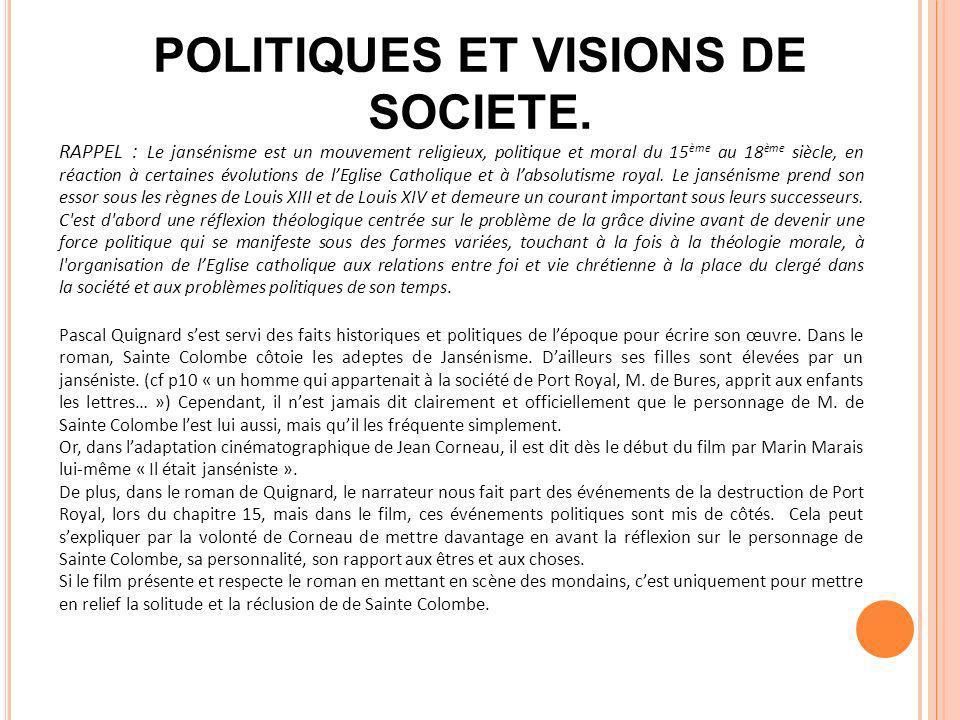 POLITIQUES ET VISIONS DE SOCIETE.