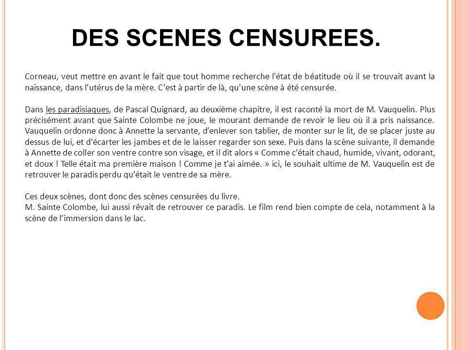 DES SCENES CENSUREES.