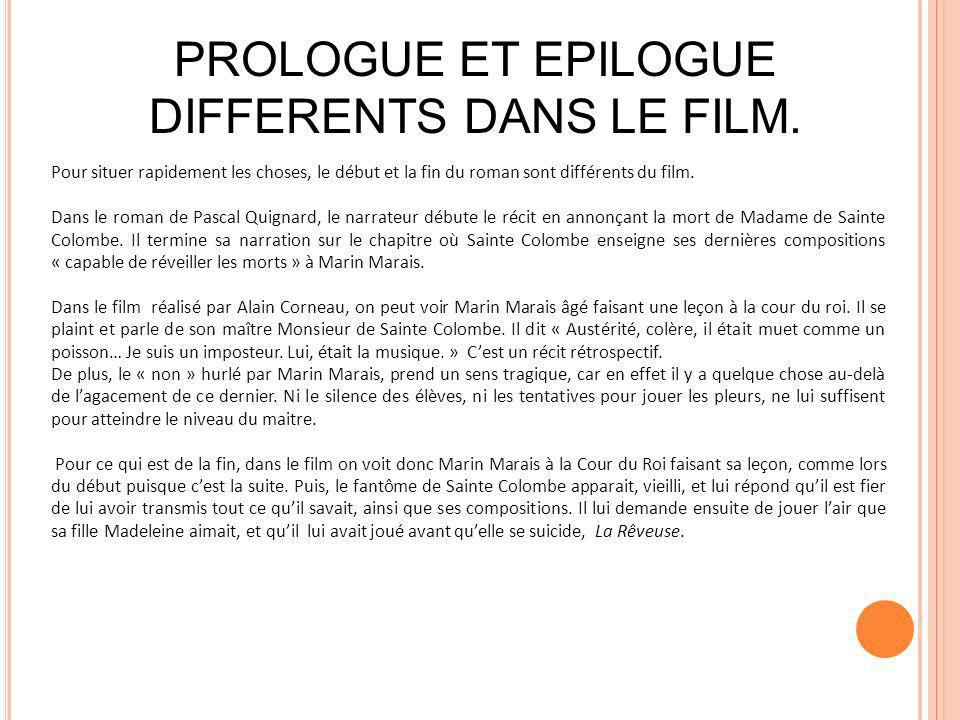 PROLOGUE ET EPILOGUE DIFFERENTS DANS LE FILM.