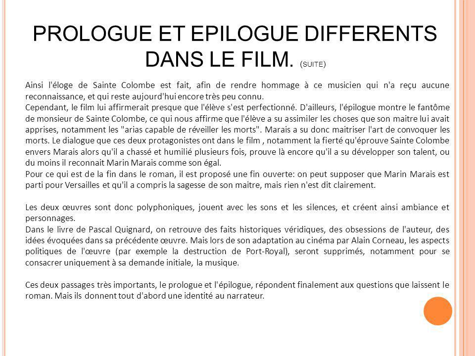 PROLOGUE ET EPILOGUE DIFFERENTS DANS LE FILM. (suite)