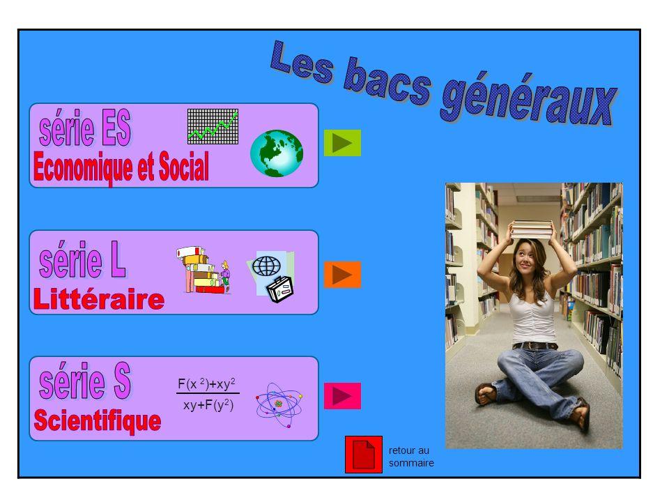 Les bacs généraux série ES Economique et Social série L Littéraire