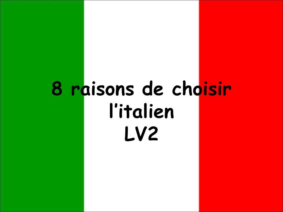 8 raisons de choisir l'italien