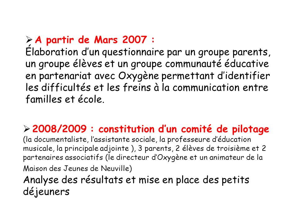 2008/2009 : constitution d'un comité de pilotage
