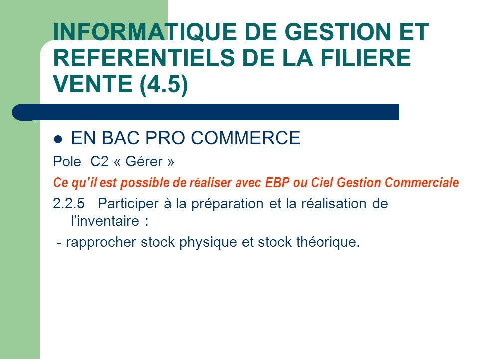 INFORMATIQUE DE GESTION ET REFERENTIELS DE LA FILIERE VENTE (4.5)