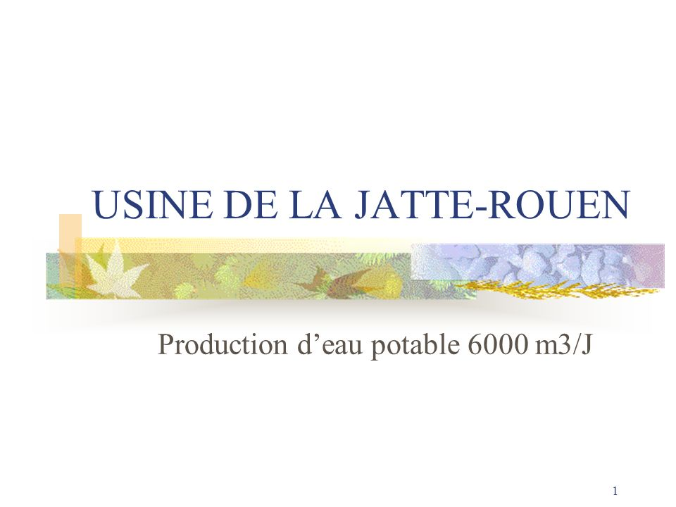 USINE DE LA JATTE-ROUEN