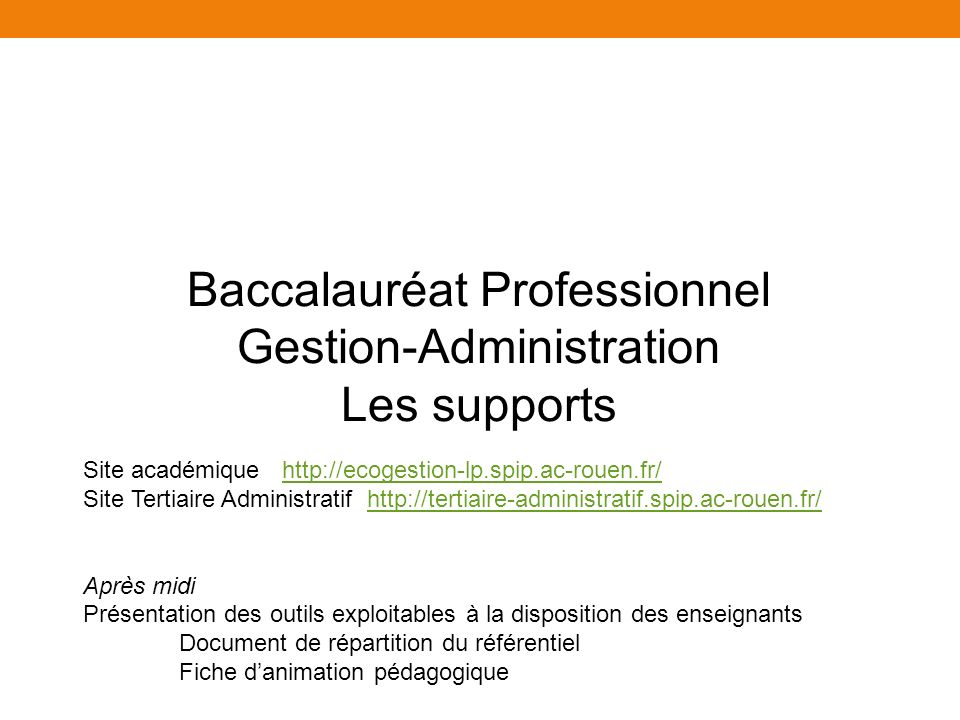 Baccalauréat Professionnel Gestion-Administration Les supports