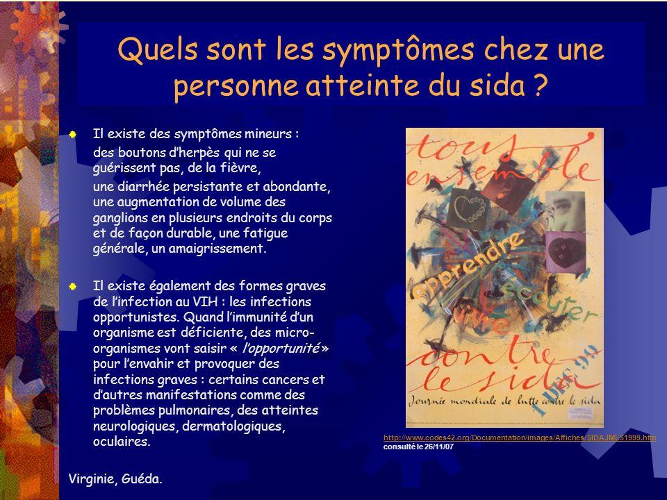 Quels sont les symptômes chez une personne atteinte du sida