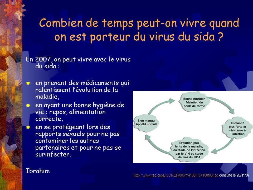 Combien de temps peut-on vivre quand on est porteur du virus du sida