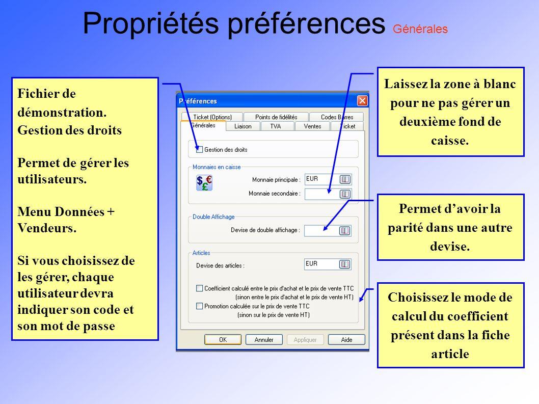 Propriétés préférences Générales