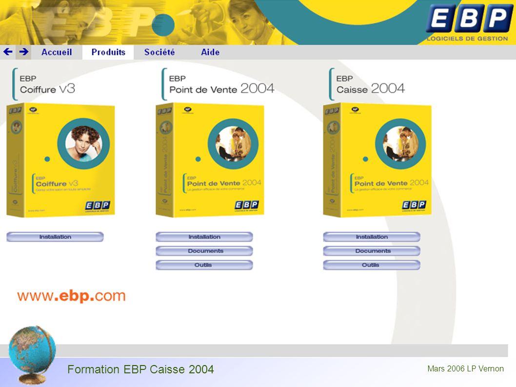 Formation EBP Caisse 2004 Mars 2006 LP Vernon