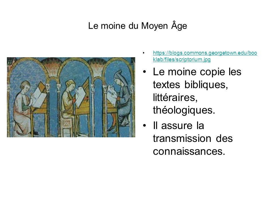 Le moine copie les textes bibliques, littéraires, théologiques.