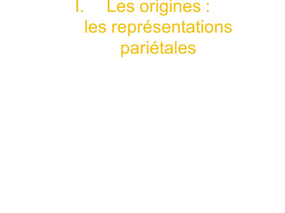 Les origines : les représentations pariétales
