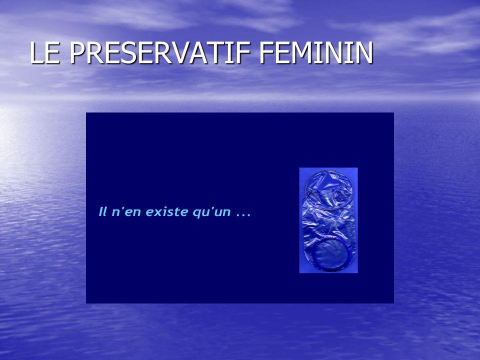 LE PRESERVATIF FEMININ