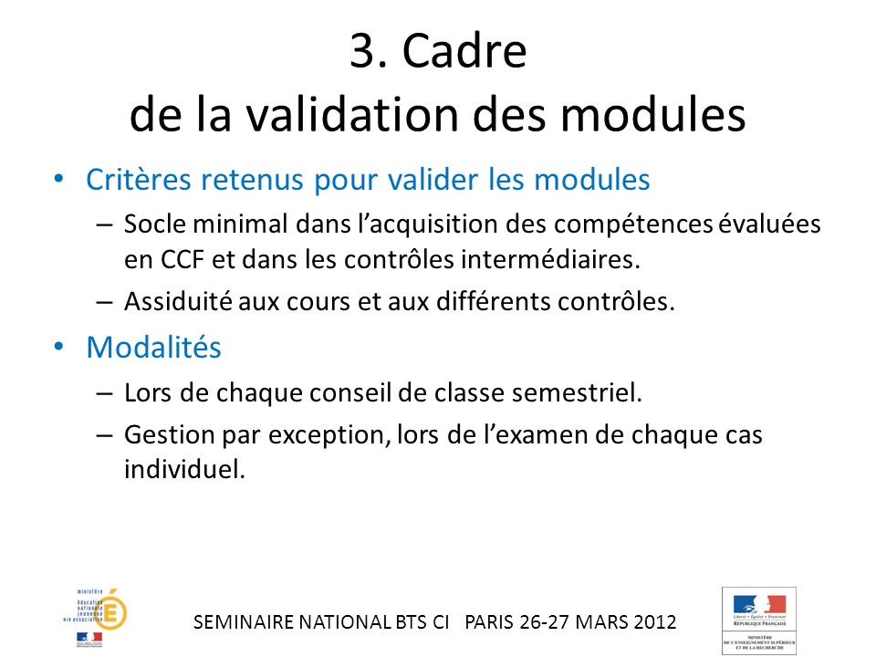3. Cadre de la validation des modules