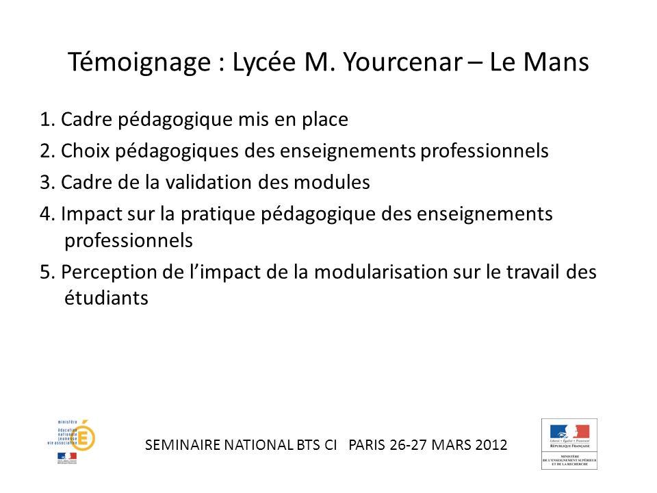 Témoignage : Lycée M. Yourcenar – Le Mans